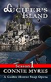 Lucifer's Island: A Gothic Horror Soap Opera (Season 1) (Lucifer's Island)