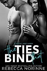 The Ties That Bind: A Mafia Love Story