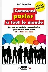 Comment parler à tout le monde (Poche) (French Edition) Kindle Edition