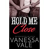 Hold Me Close (Bridgewater County Book 4)