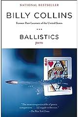 Ballistics: Poems Paperback