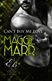 Can't Buy Me Love (Eligible Billionaires Book 1)