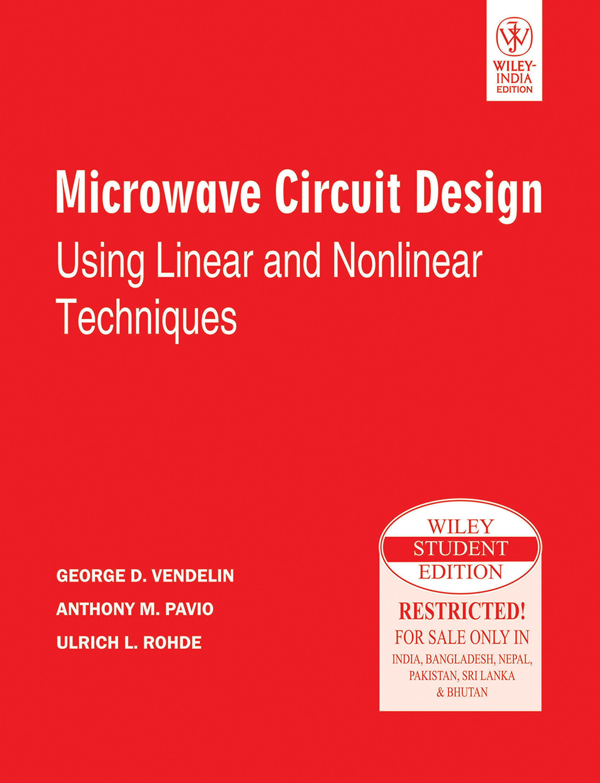 Microwave Circuit Design Using Linear And Nonlinear Techniques Monolithic Integrated Videos George D Pavio Anthony M Et Al Vendelin 9788126527885 Books