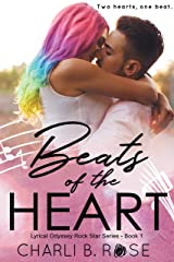 Beats of the Heart (Lyrical Odyssey Rock Star Series Book 1) Kindle Edition