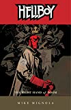 Hellboy Volume 4: The Right Hand of Doom - NEW EDITION!: Right Hand of Doom v. 4 (Hellboy (Dark Horse Paperback))