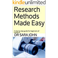 Research Methods Made Easy: A step by step guide for beginners of research