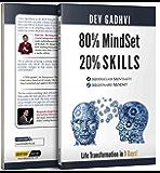 80% MindSet 20% Skills: Life Transformation in 9 Days!