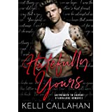 Hatefully Yours: An Enemies to Lovers Standalone Romance