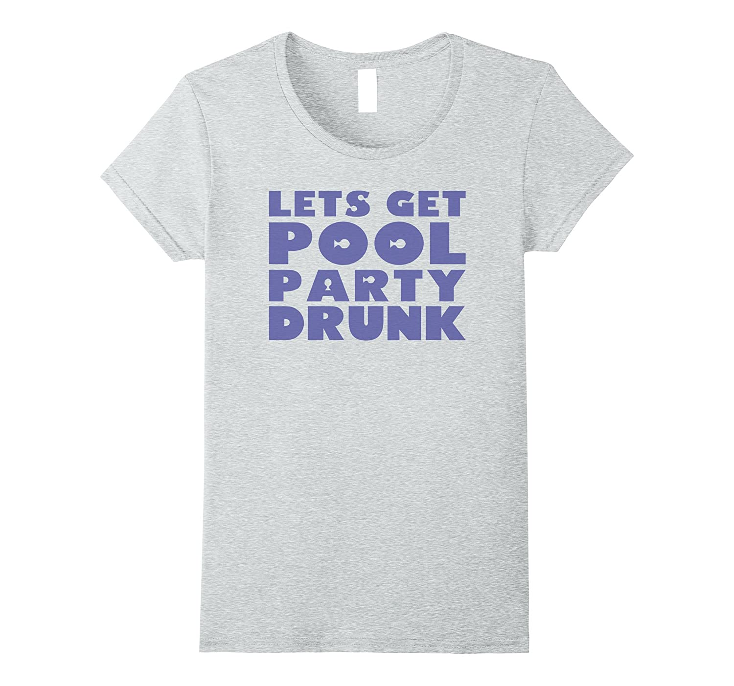 Let's Get Pool Party Drunk-Popular Summer T-Shirts Wet and W-Teevkd