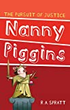 Nanny Piggins and The Pursuit Of Justice 6^Nanny Piggins and The Pursuit Of Justice 6