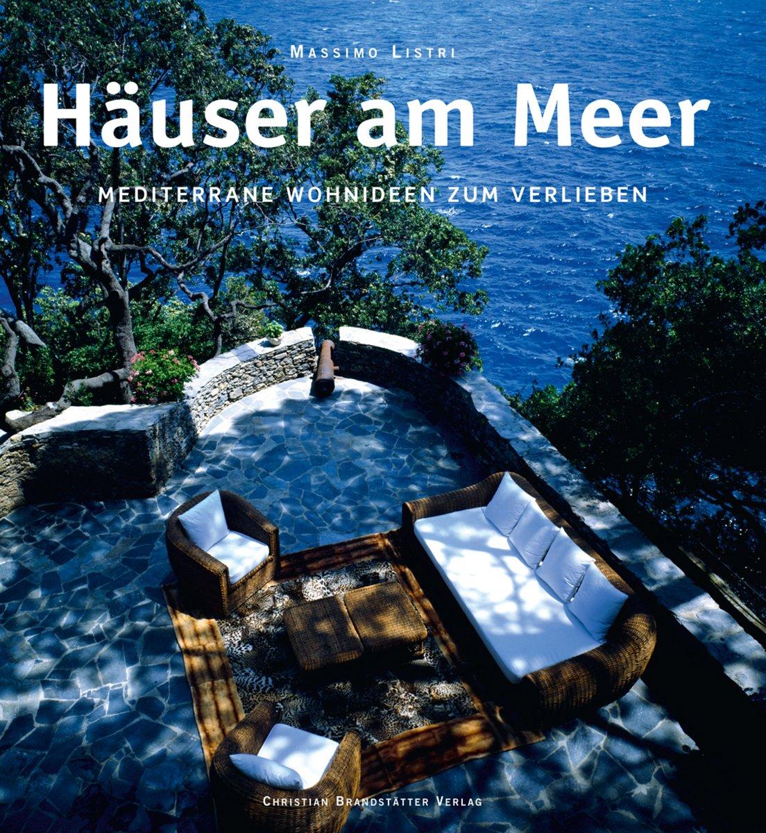 Häuser am Meer: Mediterrane Wohnideen zum Verlieben: Amazon.de ...