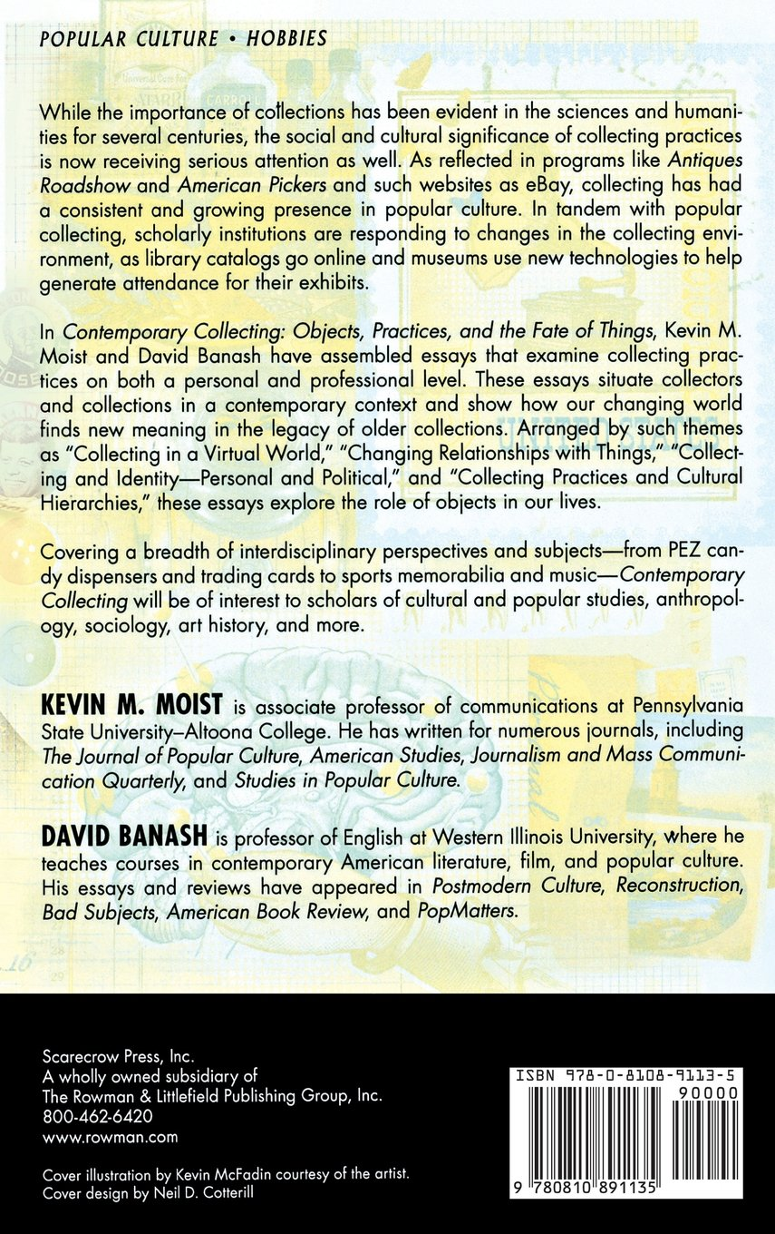 com contemporary collecting objects practices and the  com contemporary collecting objects practices and the fate of things 9780810891135 kevin m moist david banash books
