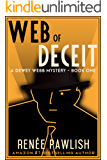 Web of Deceit (The Dewey Webb Historical Mystery Series Book 1)