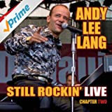 Still Rockin' Live - Chapter Two