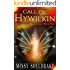 Call of Hywilkin (Keepers of the Wellsprings Book 4)
