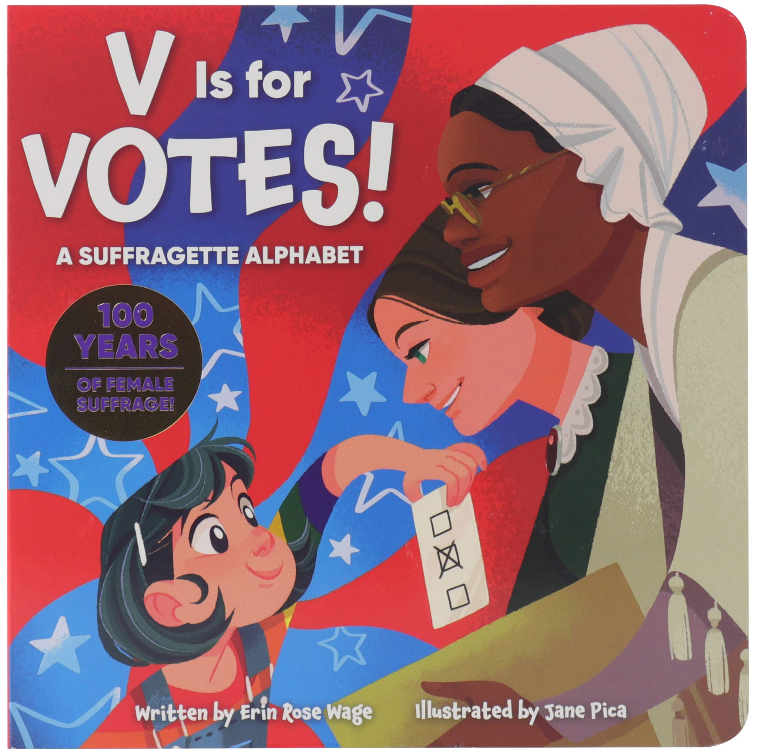 Election books: V is for Votes! A Suffragette Alphabet