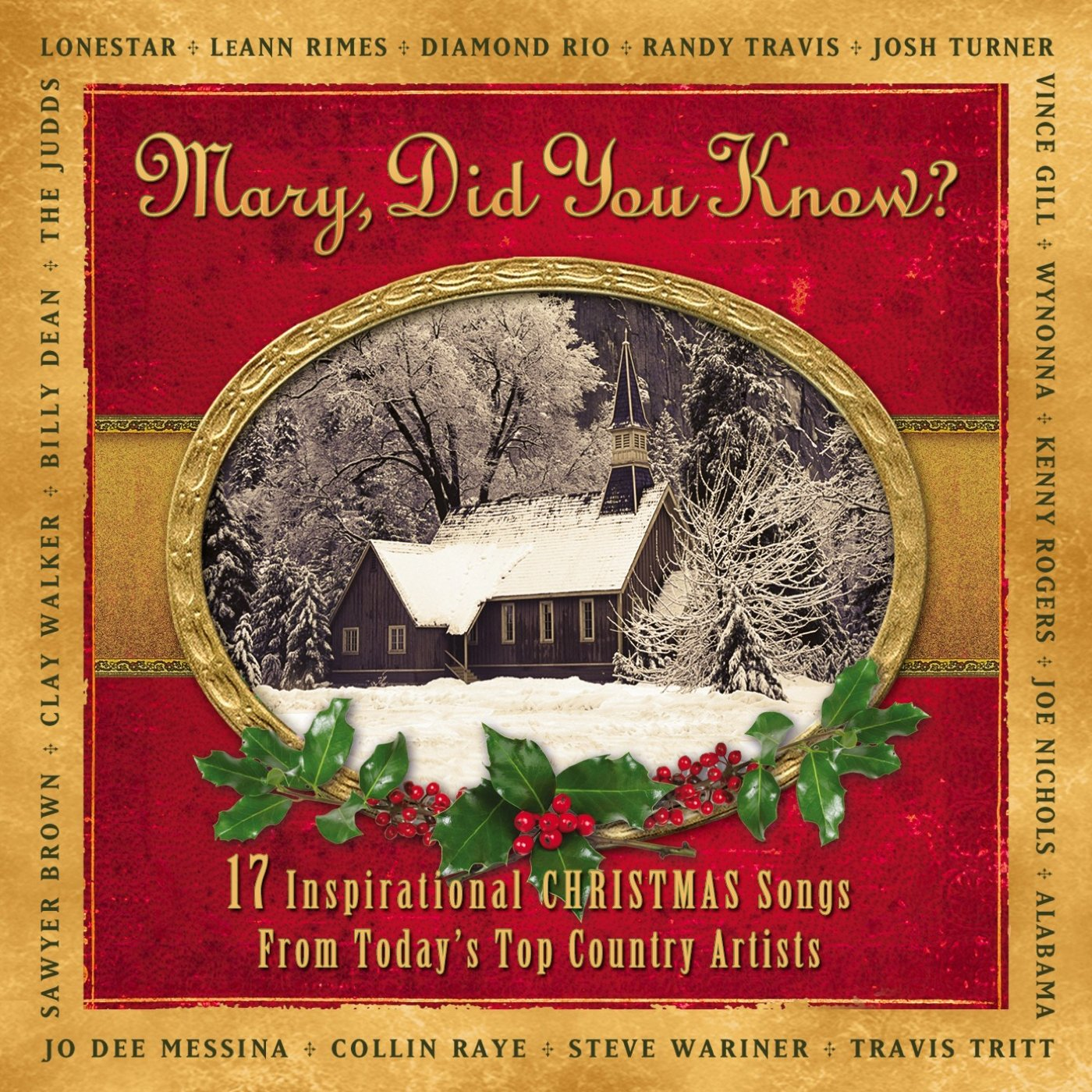 Mary Did You Know?: 17 Inspirational Christmas Songs From Today's Top Country Artist