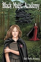 Black Magic Academy Kindle Edition