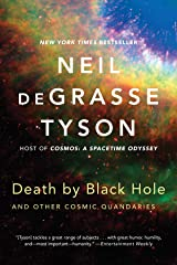 Death by Black Hole: And Other Cosmic Quandaries Kindle Edition