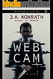 WEBCAM - A Novel of Terror (The Konrath Horror Collective)