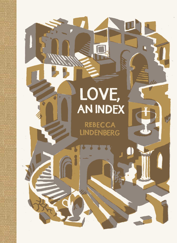 Love, an Index (McSweeney's Poetry Series) pdf epub