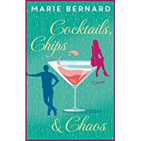 Cocktails, Chips und Chaos (Ladies Lounge)
