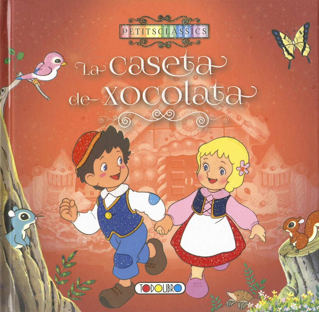 La caseta de xocolata (Catalan) Hardcover – March 31, 2017