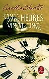 Cinq Heures Vingt-Cinq (Livre De Poche)