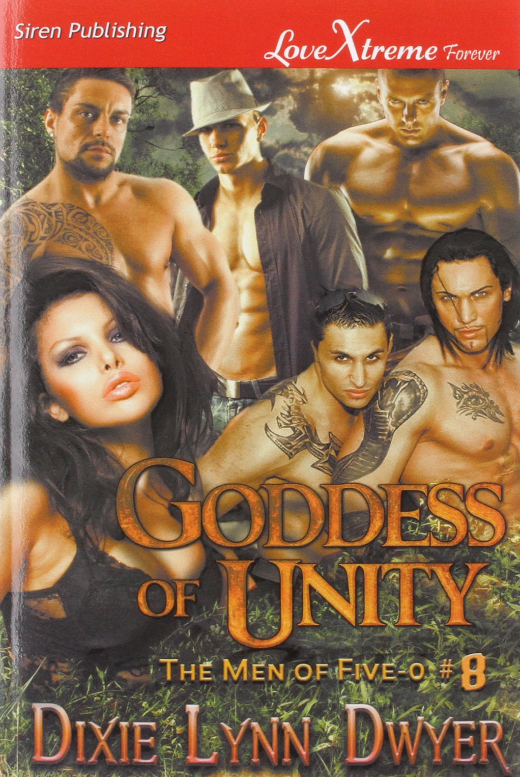 Goddess Of Unity [the Men Of Fiveo #8] (siren Publishing Lovextreme  Forever): Dixie Lynn Dwyer: 9781627416955: Amazon: Books