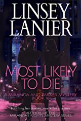 Most Likely to Die (A Miranda and Parker Mystery Book 16) Kindle Edition