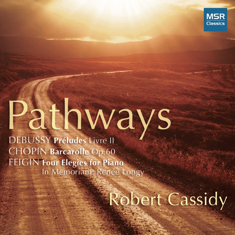 CD : ROBERT CASSIDY (PIANO) - Preludes Bk Ii /  Pathways (CD)
