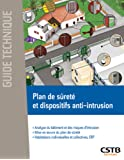 Plan de sûreté et dispositifs anti-intrusion