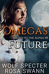 Omega's Future (Mated to the Alpha #8): Mpreg Gay M/M Shifter Romance Kindle Edition