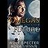 Omega's Future (Mated to the Alpha #8): Mpreg Gay M/M Shifter Romance