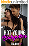 Hot Young Babysitter: A Sexy Babysitter Erotica Story