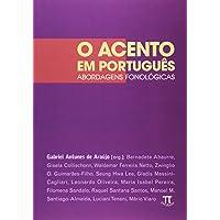 O Acento em Português. Abordagens Fonológicas- Volume I