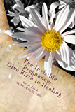 The Invisible Pregnancy: Give Birth to Healing