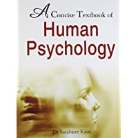 A Concise Textbook of Human Psychology: 1