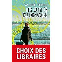 Les Oubliés du dimanche: Prix Choix des libraires Littérature 2018
