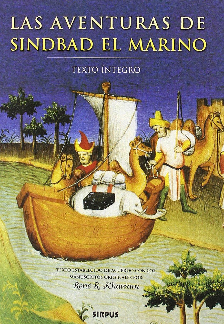 Aventuras De Sindbad El Marino, La (TRAVESÍAS) Tapa blanda – 17 nov 2011 Rene R. Khawam FRA) MANUEL (FRA SERRAT CRESPO SPA)