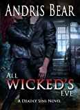 All Wicked's Eve: Paranormal Romance (Deadly Sins Book 6)