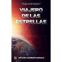 Viajero de las Estrellas (Trilogía de los Viajeros nº 2) (Spanish Edition) Aug 4, 2018