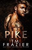 Pike: Pawned Duet, Book One