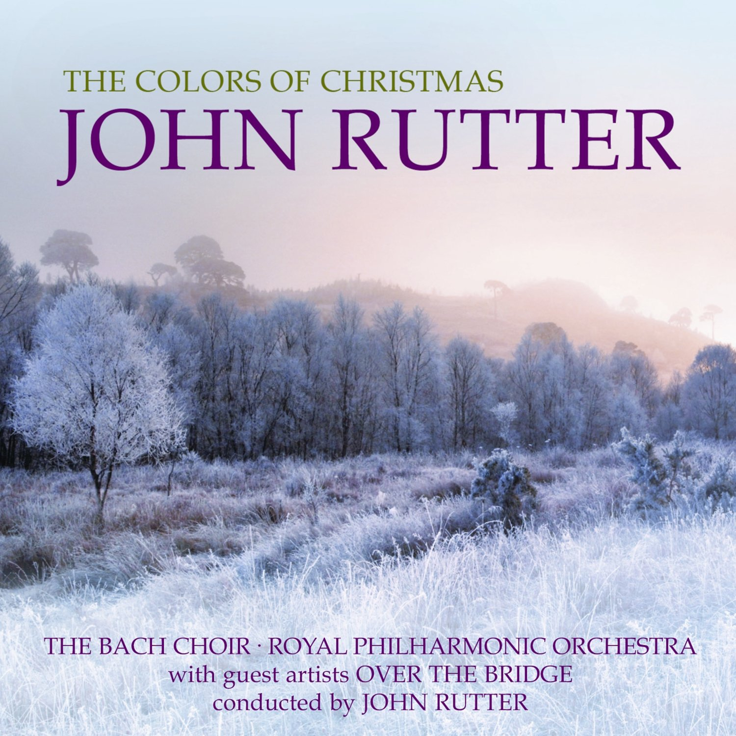 John Rutter - The Colors Of Christmas - Amazon.com Music