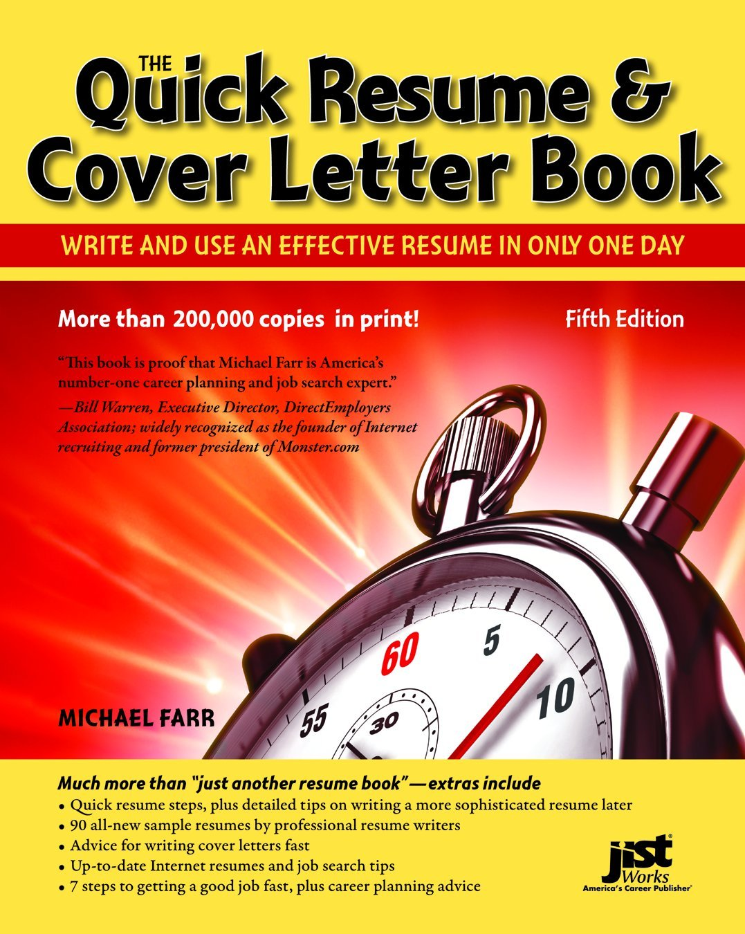 Quick Resume U0026 Cover Letter Book: Write And Use An Effective Resume In Just  One Day (Quick Resume And Cover Letter Book): Michael Farr, JIST Editors:  ...  Writing Resumes And Cover Letters