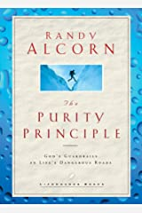 The Purity Principle: God's Safeguards for Life's Dangerous Trails (LifeChange Books) Hardcover