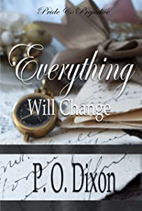 Everything Will Change: Pride and Prejudice