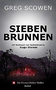 Siebenbrunnen (Thomas Holder Thriller 1) (German Edition)