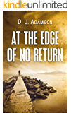 At The Edge of No Return
