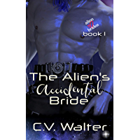The Alien's Accidental Bride (Alien Brides Book 1)